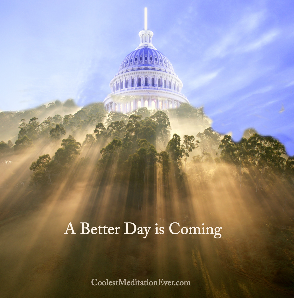 A better day is coming